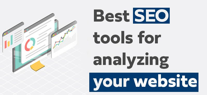 Best SEO tools for analyzing your website